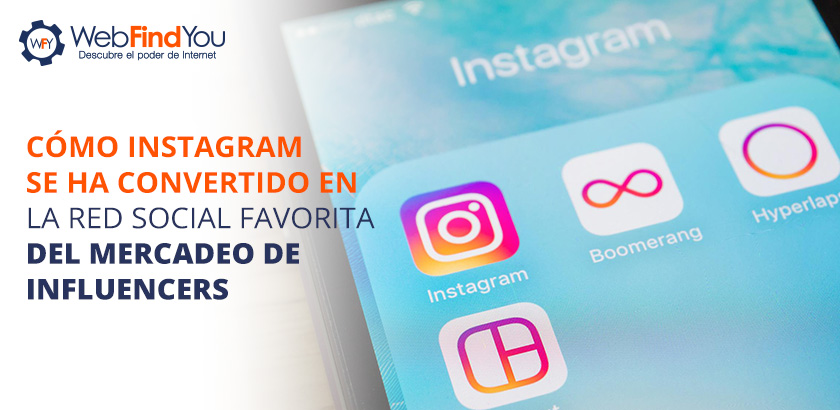 Cómo Instagram se ha Convertido en la Red Social Favorita del Mercadeo de Influencers