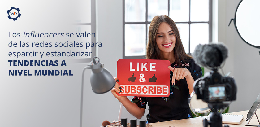 Los Influencers Estandarizan Tendencias a Nivel Mundial