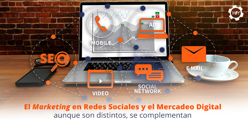El Marketing en Redes Sociales y el Mercadeo Digital se Complementan