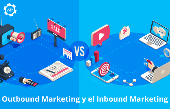 Outbound Marketing y el Inbound Marketing, ¿Qué los Diferencia?