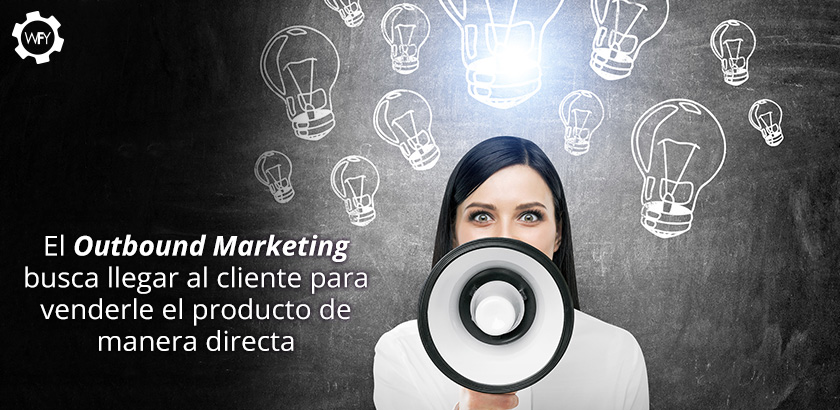 El Outbound Marketing
