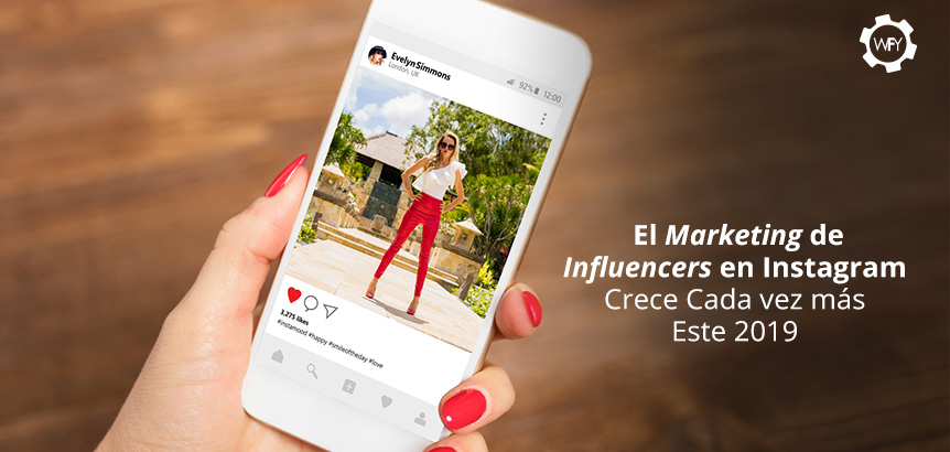 El Marketing de Influencers en Instagram Crecerá Este 2019