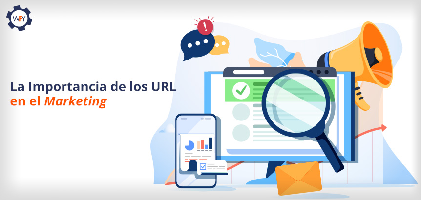 La Importancia de los URL en el Marketing
