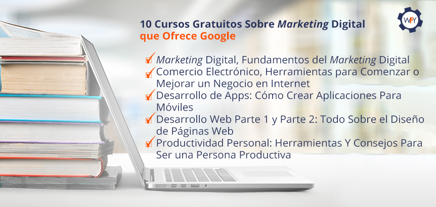 10 Cursos Gratuitos Sobre Marketing Digital que Ofrece Google