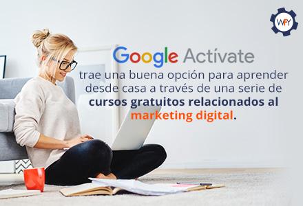 10 Cursos Gratuitos De Marketing Digital De Google Para La Cuarentena
